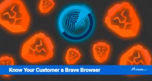 Brave Browser вводит политику Know Your Customer